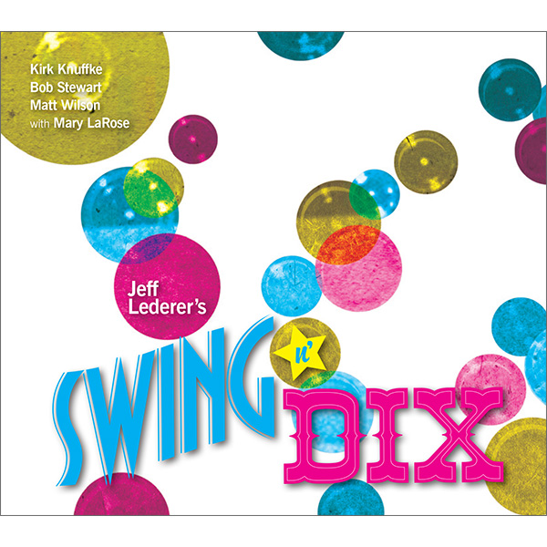 Jeff Lederer's Swing n' Dix CD Eco-pak packaging